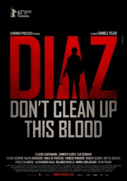 Diaz: Don't Clean Up This Blood - 2012