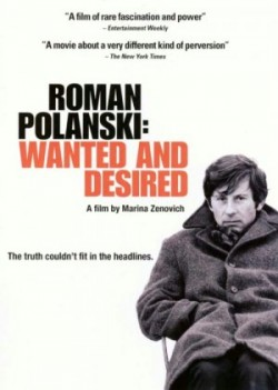 Roman Polanski: Wanted and Desired - 2008