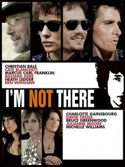 I'm Not There. - 2007