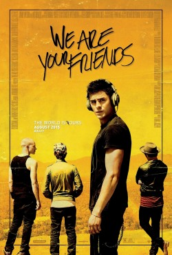 Plakát filmu We Are Your Friends / We Are Your Friends