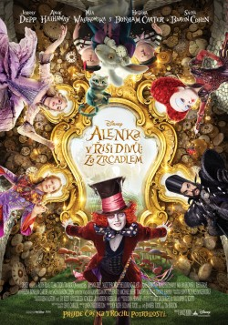 Český plakát filmu Alenka v říši divů: Za zrcadlem / Alice Through the Looking Glass
