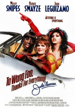 Plakát filmu Tři muži v negližé / To Wong Foo Thanks for Everything, Julie Newmar