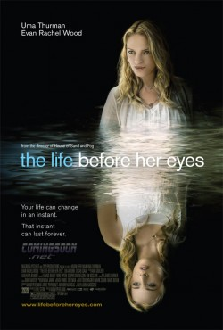 The Life Before Her Eyes - 2007