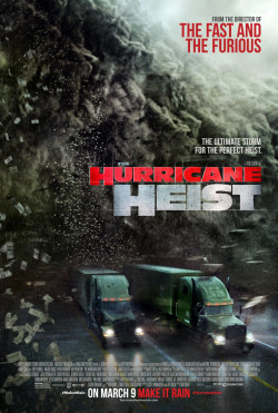 The Hurricane Heist - 2018