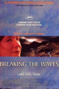 Breaking the Waves - 1996
