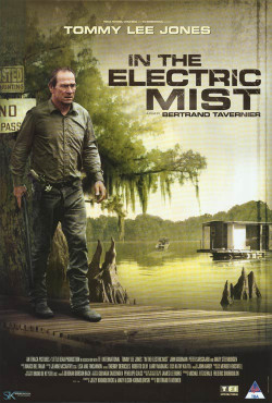 In the Electric Mist - 2009