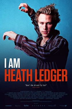 I Am Heath Ledger - 2017
