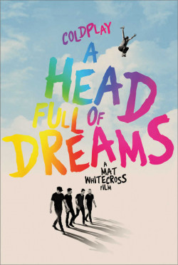 Plakát filmu Coldplay: A Head Full of Dreams / Coldplay: A Head Full of Dreams