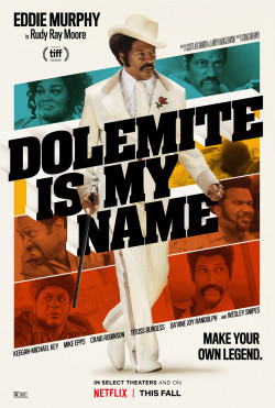 Dolemite Is My Name - 2019